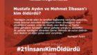 Mustafa Aydın ve Mehmet İlbasan'ın öldürülmelerine dair tutarlı tanıklıklar