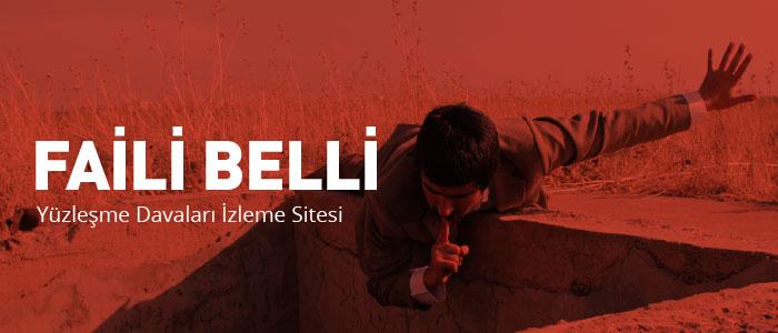 FAİLİ BELLİ: Yüzleşme Davaları İzleme Sitesi